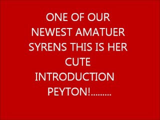 our new sexy syren her name is peyton this is her introduction video