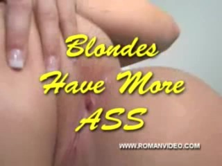 Blondes have more ass
