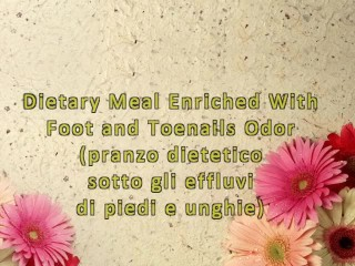 Dietary Meal Enriched With Foot and Toenails Odor (ItalFetish)