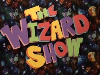 The Wizard Show! With Wade The Wizard!