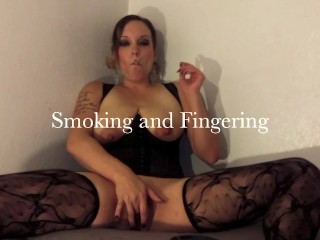 Smoking and Fingering