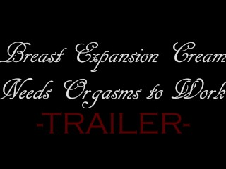 Breast Expansion Cream Needs Orgasms to Work! – Trailer