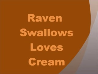 Raven Swallowz Loves Cream