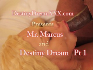 Destiny Dreamxxx vs Mr Marcus