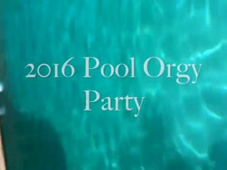 2016 Pool Orgy Party Trailer