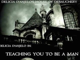 Delicia D'Anjelo In: Teaching You How To Be a Man Preview