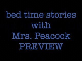 Bedtime Stories with Mrs. Peacock