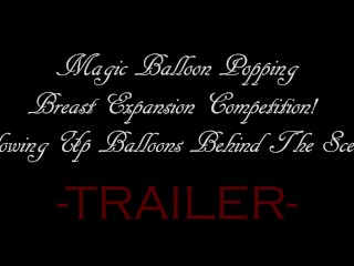 Magic Balloon Popping Breast Expansion Competition – Blowing Balloons BTS!