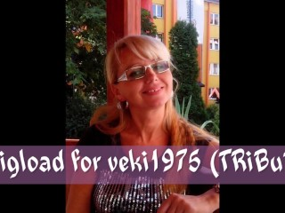 a bigload for veki1975 (TRiBuTE) (HD)