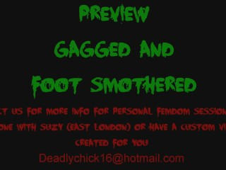 PREVIEW: Gagged And Foot Smothered