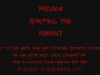 PREVIEW: Hunting The Rodent