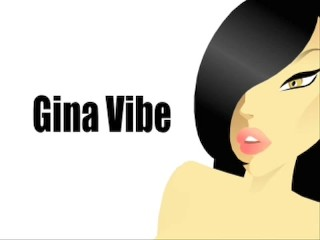 Gina Vibe Sexual Adventures # 3